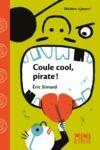 Livre numérique Coule cool, pirate !