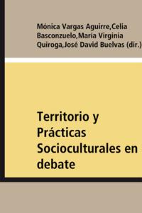 Livre numérique Territorio y Prácticas Socioculturales en debate