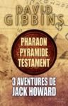 Livre numérique 3 aventures de Jack Howard - Pharaon, Pyramide et Testament