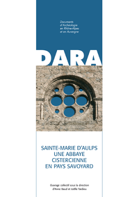 Electronic book Sainte-Marie-d'Aulps. Une abbaye cistercienne en pays savoyard