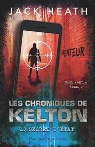 Livre numérique Les Chroniques de Kelton (Tome 3) - Secret d'état