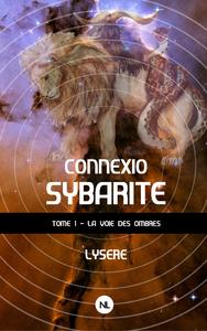 Livre numérique Connexio sybarite, tome 1
