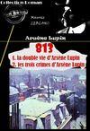 Livre numérique 813 (1. la double vie d'Arsène Lupin – 2. les trois crimes d'Arsène Lupin)