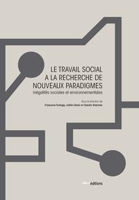 Livre numérique Le Travail social à la recherche de nouveaux paradigmes