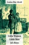 Electronic book Little Women (includes Good Wives) + Little Men + Jo's Boys (3 Unabridged Classics with over 200 original illustrations)