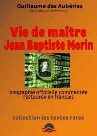 Livre numérique Vie de Maitre Jean Baptiste Morin