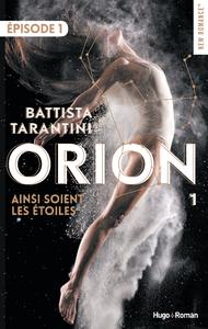 Livre numérique Orion - tome 1 Ainsi soient les étoiles Episode 1