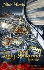 Livre numérique Lady Falkenna Episode 1