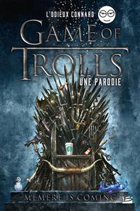 Livre numérique Game of Trolls - une parodie Un Odieux Connard