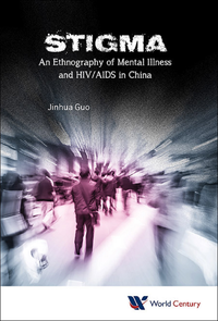 Electronic book Stigma: An Ethnography Of Mental Illness And Hiv/aids In China