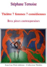 Livre numérique Théâtre 7 femmes 7 comédiennes