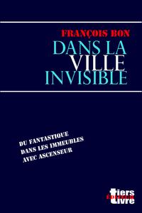 Livre numérique Dans la ville invisible
