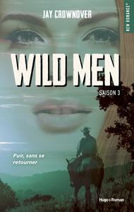 Livre numérique Wild men Saison 3 -Extrait offert-