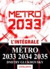 Livre numérique Métro 2033 – L'intégrale