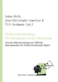 Livre numérique Fichte und Schelling: Der Idealismus in der Diskussion. Volume I