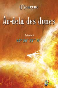 Livre numérique Au delà des dunes, épisode 1