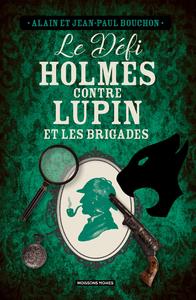 Livre numérique Sherlock Holmes contre Lupin et les Brigades