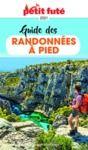 Libro electrónico GUIDE DES RANDONNÉES À PIED 2021 Petit Futé
