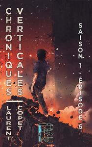 Libro electrónico Chroniques verticales - Saison 1 épisode 6