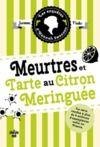 Electronic book Les Enquêtes d'Hannah Swensen 4 : Meurtres et tarte au citron meringuée