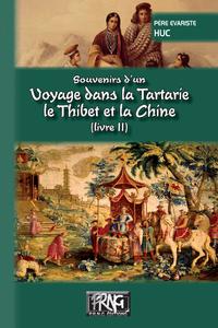 Livre numérique Souvenirs d'un voyage dans la Tartarie, le Thibet et la Chine (Livre 2)