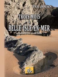 Livre numérique Trois mois à Belle-Isle-en-mer