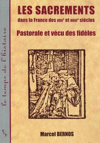 Livre numérique Les sacrements dans la France des XVIIe et XVIIIe siècles