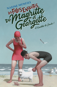 E-Book Les Folles enquêtes de Magritte et Georgette : À Knokke-le-Zoute !