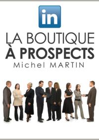 Livre numérique LinkedIn, la boutique à prospects