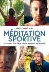 Livre numérique Méditation sportive : atteignez vos objectifs en pensant autrement