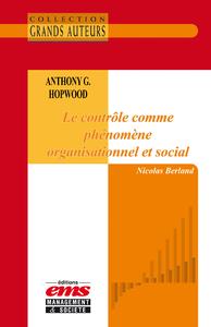 Livre numérique Anthony G. Hopwood - Le contrôle comme phénomène organisationnel et social
