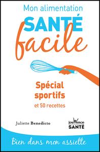 Livre numérique Mon alimentation santé facile : Spécial sportif