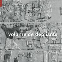 Livre numérique La cour à portique de Thoutmosis IV, volume de dépliants