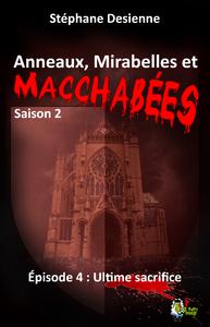 Livre numérique Anneaux, mirabelles et macchabées Saison 2 : épisode 4