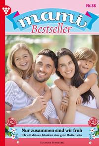 Livre numérique Mami Bestseller 38 – Familienroman