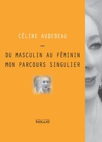 Livre numérique Du masculin au féminin, mon parcours singulier