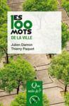 Electronic book Les 100 mots de la ville