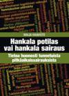 Electronic book Hankala potilas vai hankala sairaus