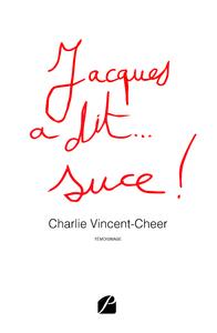 Livre numérique Jacques a dit... suce !