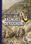 Livre numérique Petite Histoire de Bagnères-de-Luchon