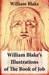 Electronic book William Blake's Illustrations of The Book of Job (Illuminated Manuscript with the Original Illustrations of William Blake)