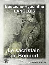 Livre numérique Le sacristain de Bonport