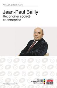 Livre numérique Jean-Paul Bailly - Réconcilier société et entreprise