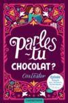 Livre numérique Parles-tu chocolat ? (version dyslexique)