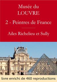 Livre numérique Musée du Louvre – 2 – Les Peintres des écoles françaises - Ailes Richelieu et Sully
