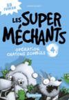 Livre numérique Les super méchants (Tome 4) - Opération chatons zombies