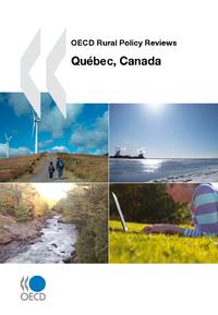 Livre numérique OECD Rural Policy Reviews: Québec, Canada 2010