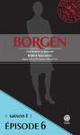 Livre numérique Borgen - Saison 1 : Une femme au pouvoir - Épisode 6