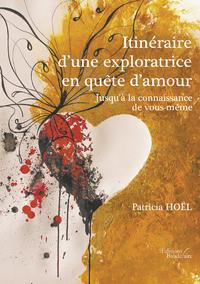 Livre numérique Itinéraire d'une exploratrice en quête d'amour - Jusqu'à la connaissance de vous-même