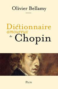 Livre numérique Dictionnaire amoureux de Chopin
